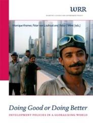 Doing Good Or Doing Better, edited by Monique Kremer, Peter van Lieshout and Robert Went