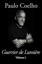 Paulo Coelho - Guerrier de Lumière