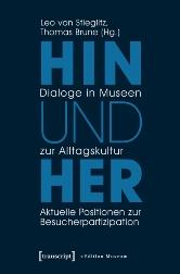Hin und Her. Dialoge in Museen.